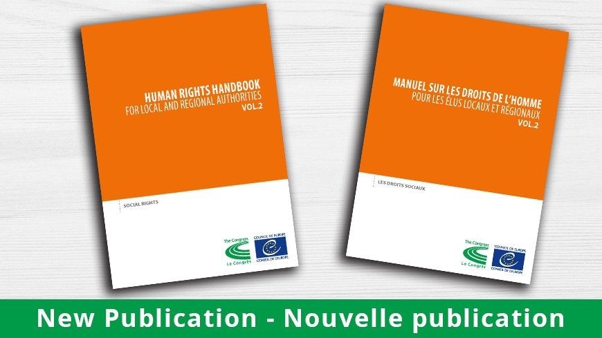 Human Rights Handbook for Local and Regional Authorities aimed at promoting social rights at local level